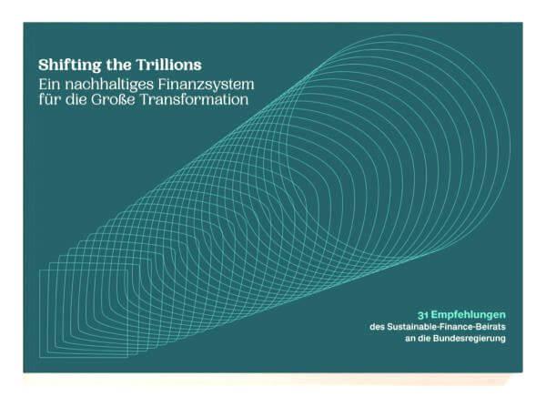 Sustainable Finance-Beirat der Regierung veröffentlicht Abschlussbericht