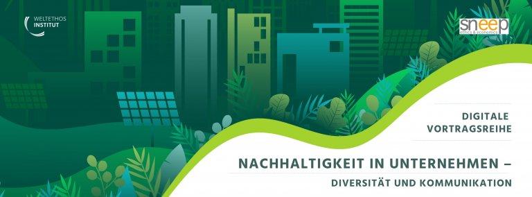 Digitale Vortragsreihe: Nachhaltigkeit in Unternehmen – Diversität und Kommunikation